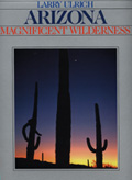 Arizona: Magnificent Wilderness